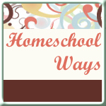 Homeschool Ways
